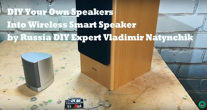 DIY Your Own Speakers into Wireless Smart Speaker by Vladimir Natynchik