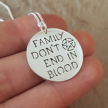 Load image into Gallery viewer, Family Don't End in Blood Sterling Silver Handmade Pendant