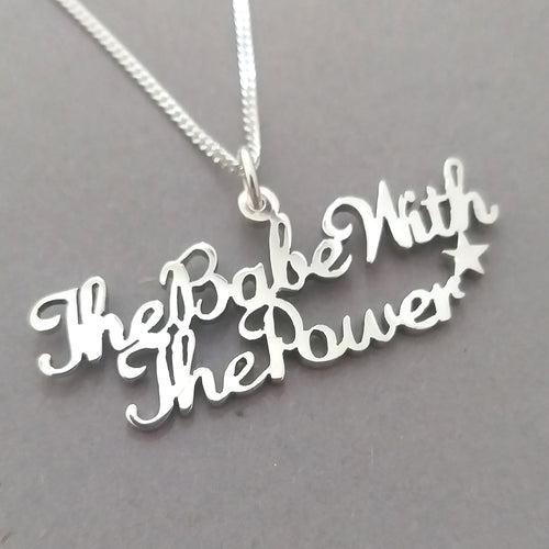 The Babe with the Power Sterling Silver Handmade Pendant