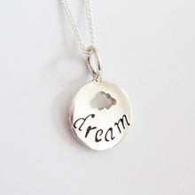 Load image into Gallery viewer, Dream Inspirations Pendant on Chain