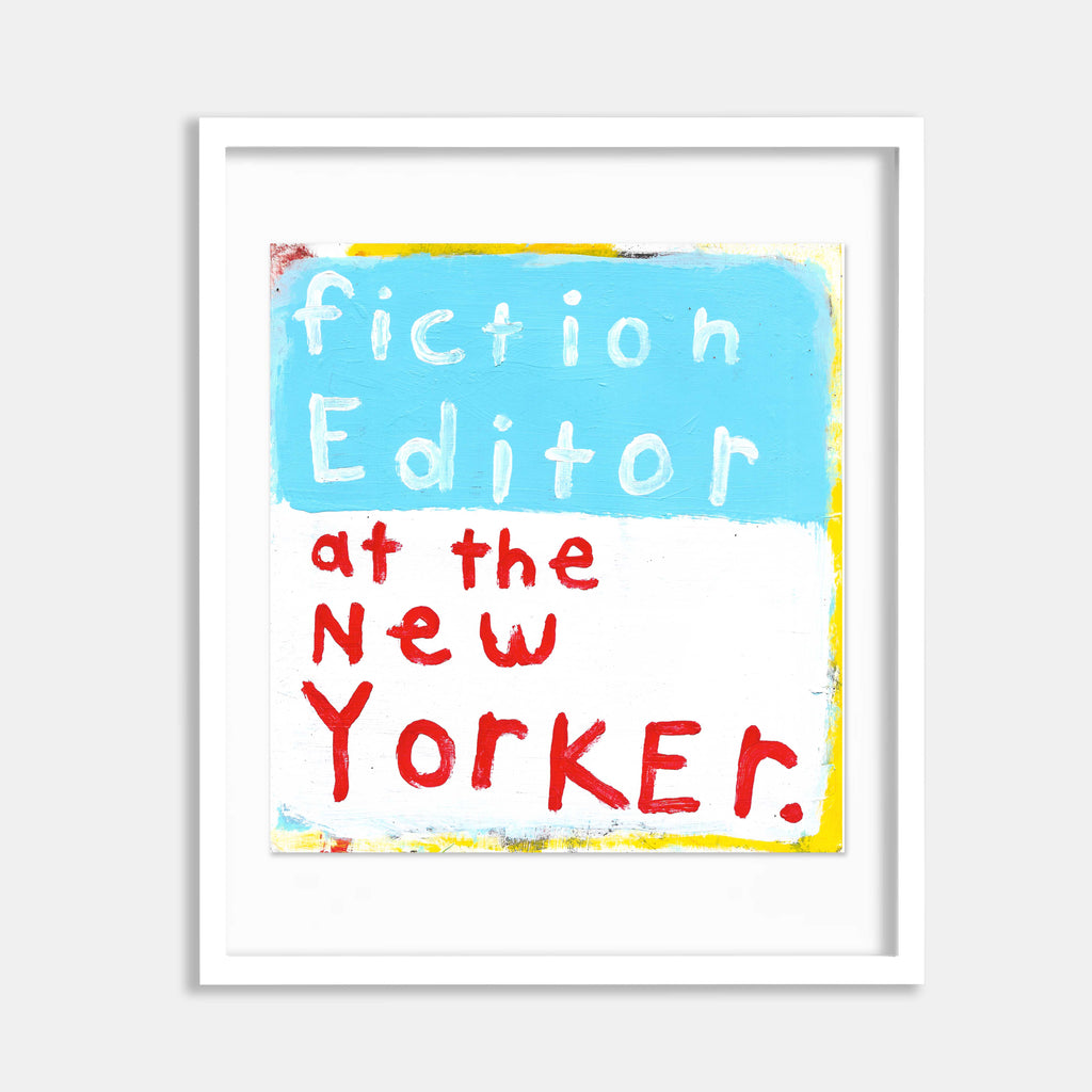 Fiction Editor at the New Yorker by Joseph Oneal