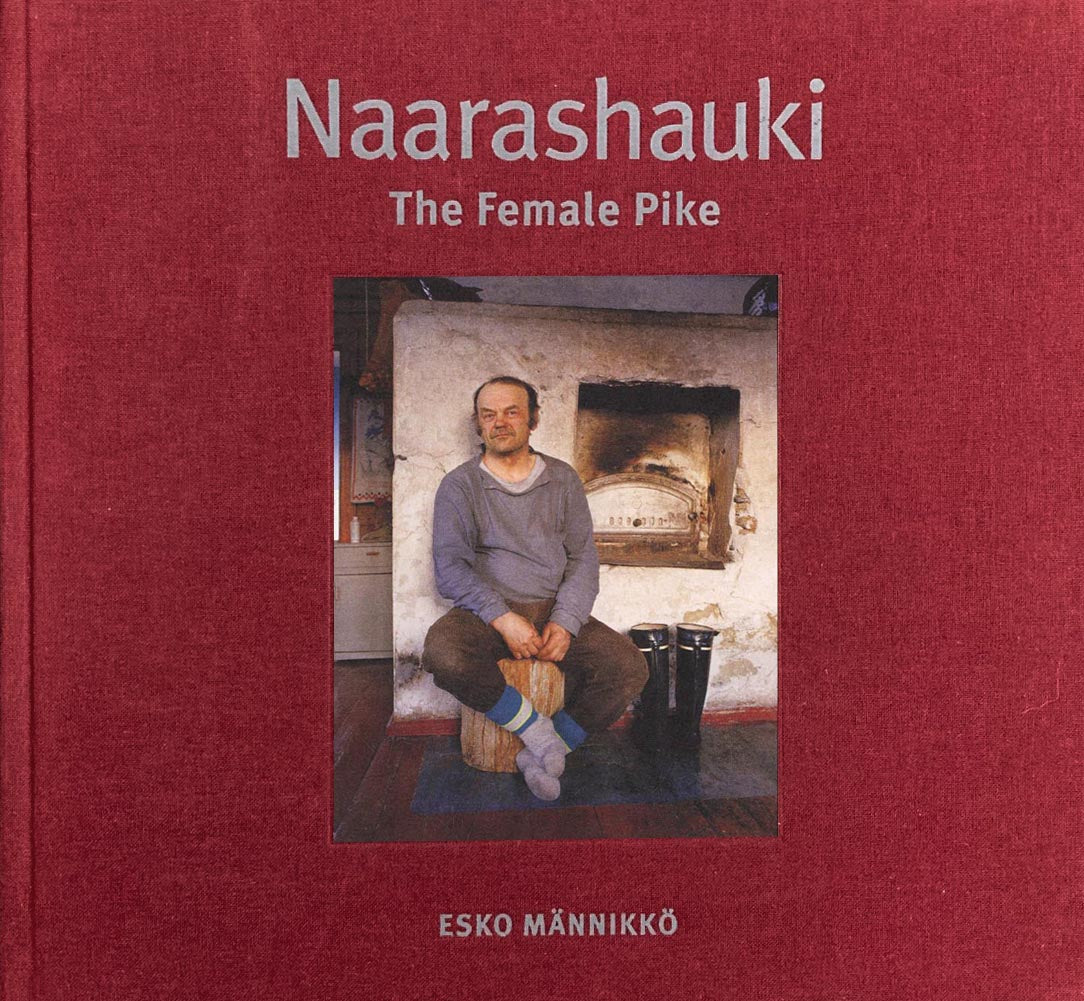 Esko Männikkö: Naarashauki: The Female Pike (Second Edition)