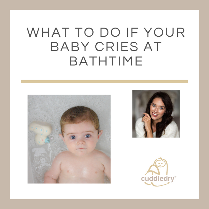 What to do if Your Baby Cries at Bath time