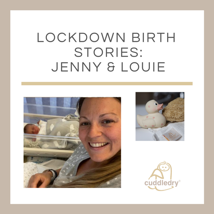 Lockdown Birth Stories: Jenny and Louie