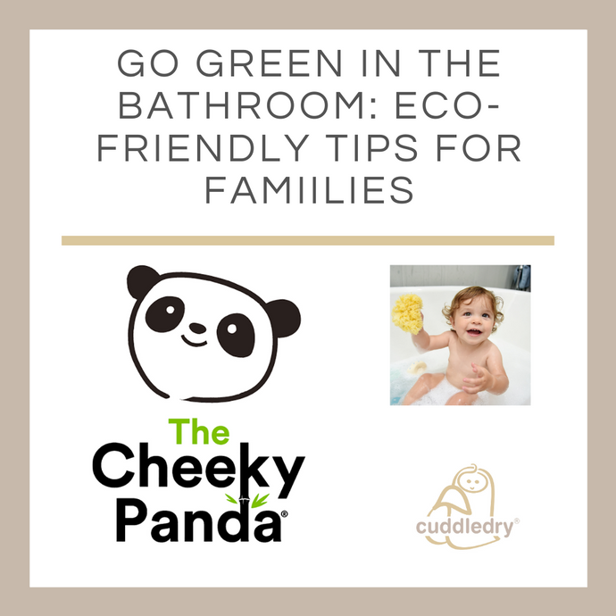 How to Go Green in the Bathroom- eco-friendly tips for families