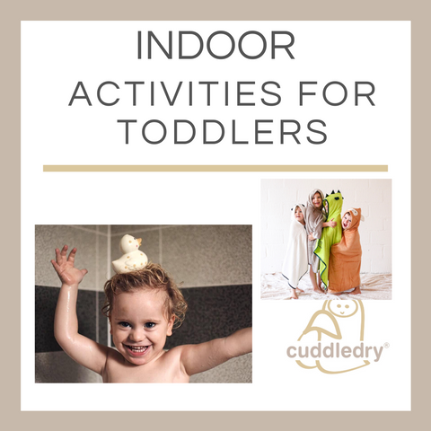 Indoor Activities for ToddlersCuddledry.com