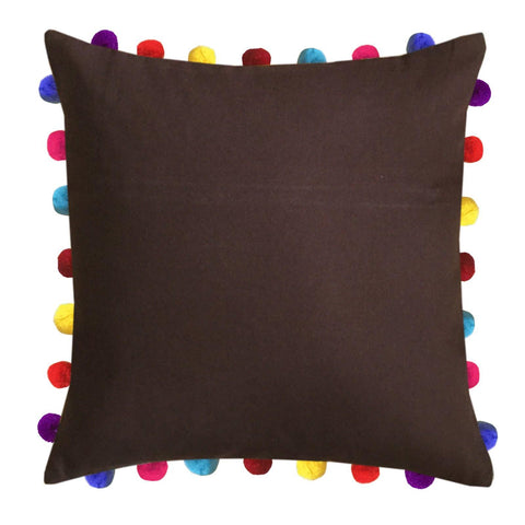 "Lushomes French Roast Cushion Cover with Colorful Pom Poms (Single pc, 20 x 20"") - Lushomes"