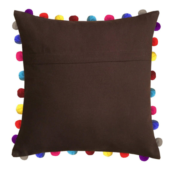 "Lushomes French Roast Cushion Cover with Colorful Pom poms (Single pc, 24 x 24"") - Lushomes"