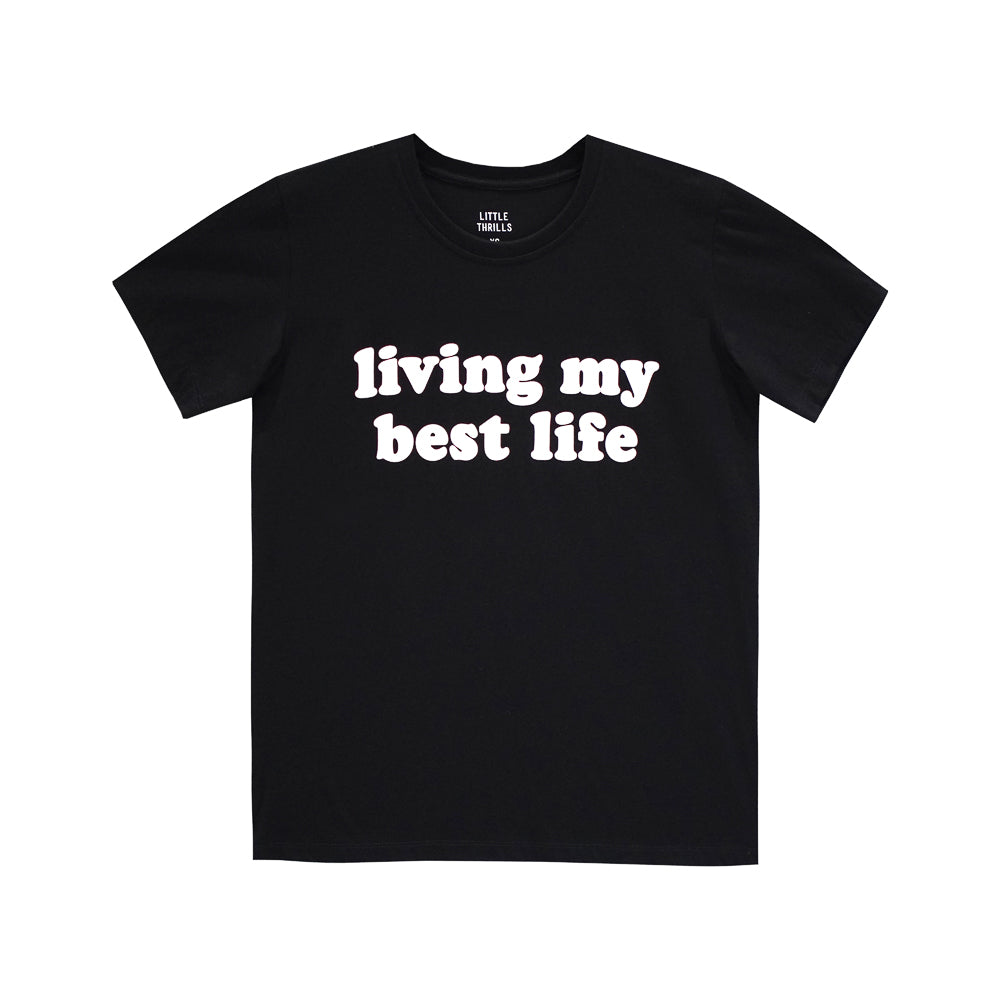 LIVING MY BEST LIFE WOMENS TEE