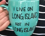 Simply Made Greetings - I Live On Long Island Mug