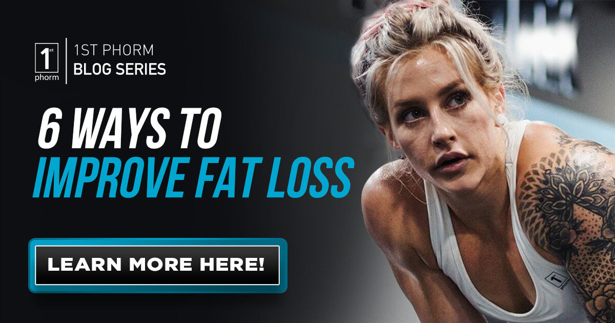 6 Ways to Improve Fat Loss