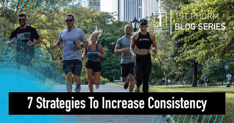 7 Strategies to increase consistency