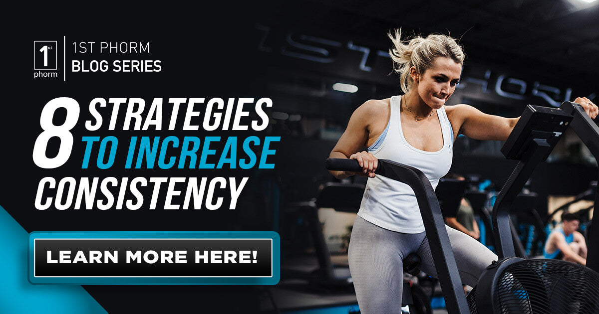 8 Strategies to Increase Consistency