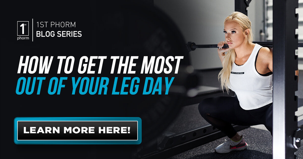 How to Get the Most Out of Your Leg Day