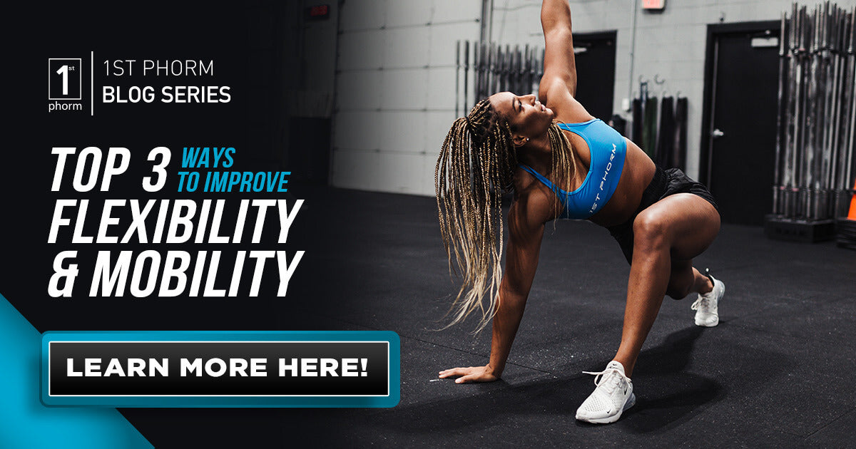 How to Improve Flexibility & Mobility