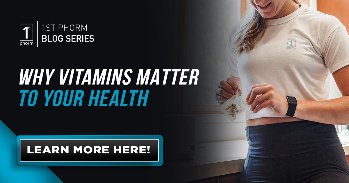 Why Vitamins Matter to Your Health
