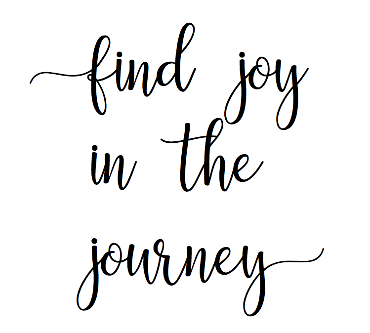 custom- find joy in the journey