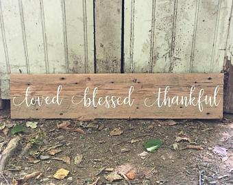 Loved, Blessed, Thankful