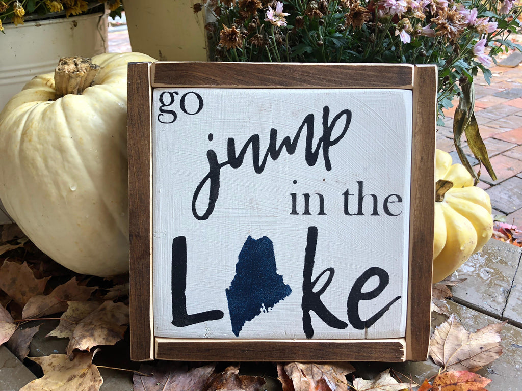 Go Jump in the Lake - Square