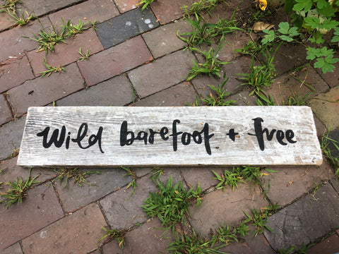 Wild, Barefoot, and Free