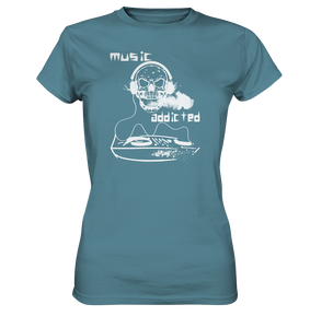 Music addicted-Ladies Premium Shirt