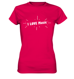 I love Music-Ladies Premium Shirt