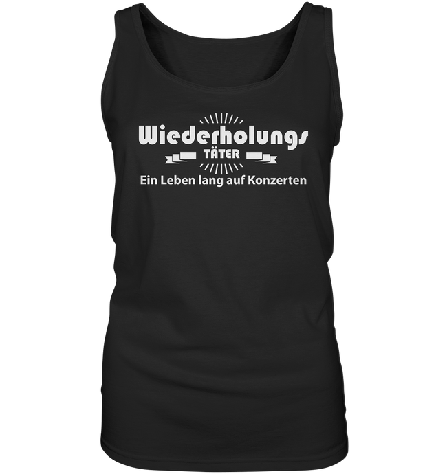 Wiederholungstäter-Ladies Tank-Top