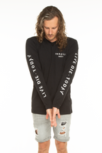 Load image into Gallery viewer, Live Die - Today Long Sleeve Black