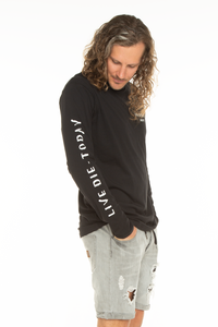 Live Die - Today Long Sleeve Black