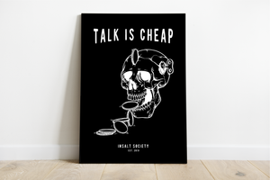 Talk is Cheap Black Print