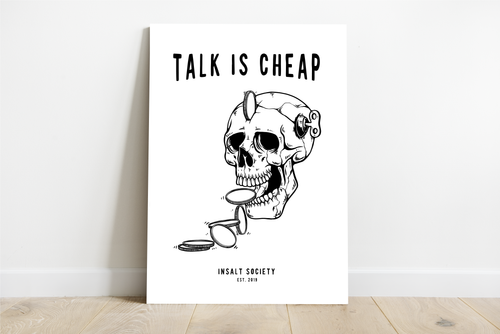 Talk is Cheap White Print