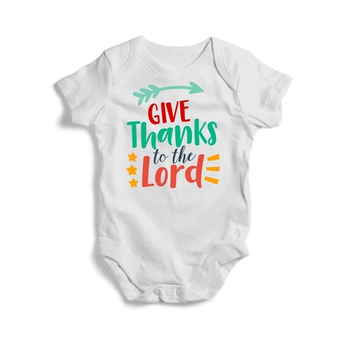 Give Thanks To The Lord Baby Short Sleeve Bodysuit