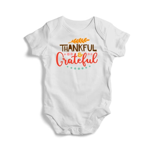 Thankful and Grateful Baby Short Sleeve Bodysuit -