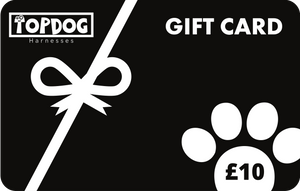 £10 Gift Card - TopDog Harnesses