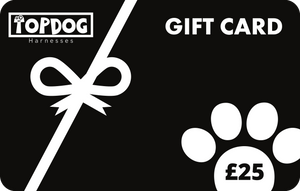 £25 Gift Card - TopDog Harnesses