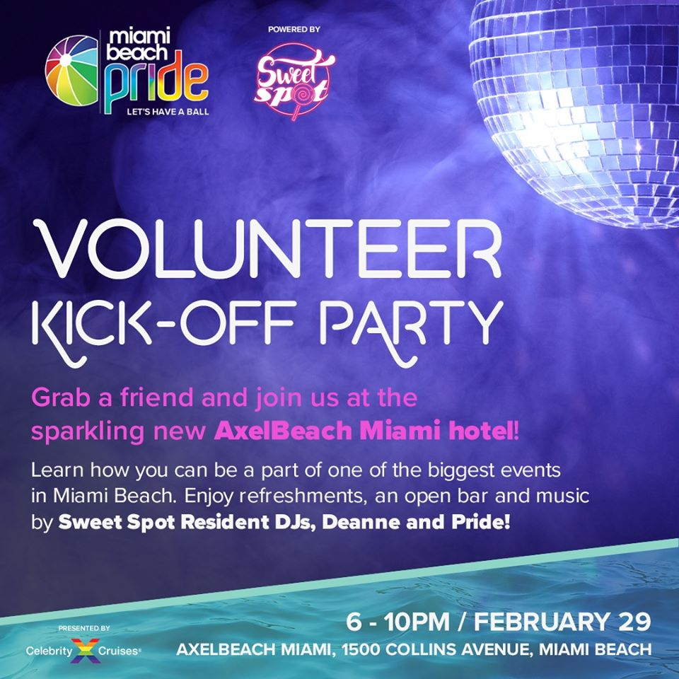 You are invited, MIAMI BEACH PRIDE Volunteer Kick-off Party this saturday (Feb 29)