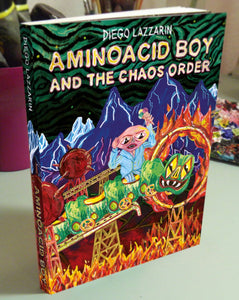 Aminoacid Boy and the Chaos Order by Diego Lazzarin