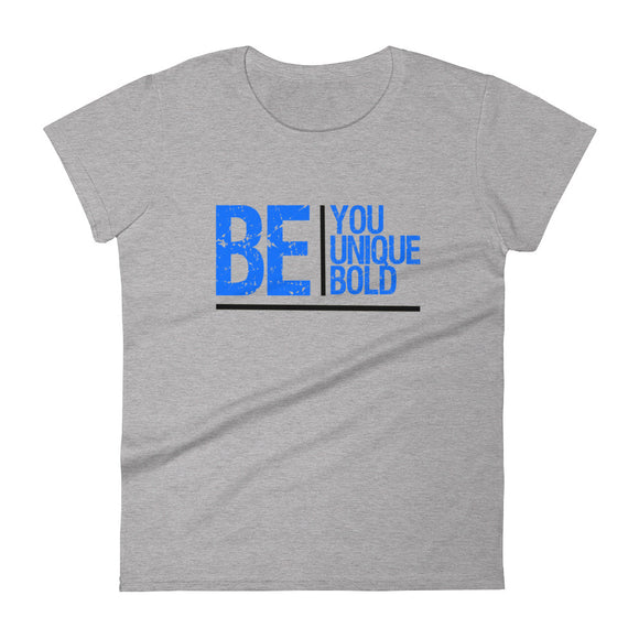 Be You, Unique, Bold Logo Cotton Women's T-shirt - USA Made