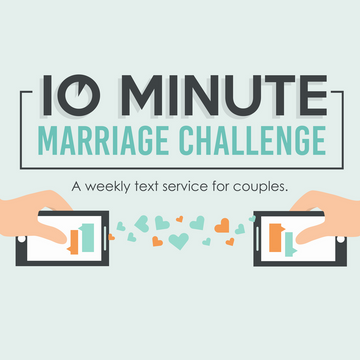 The 1-Month 10 Minute Marriage Challenge