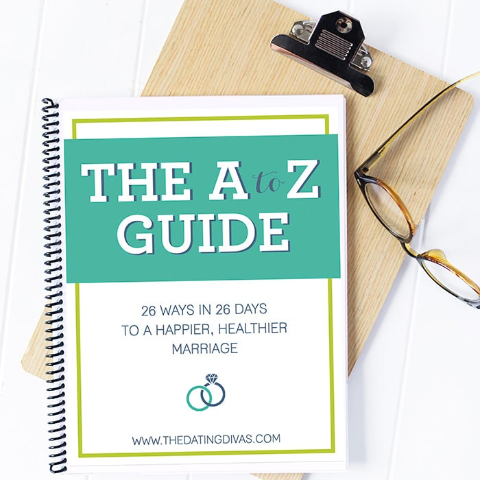 The A to Z Guide: 26 Ways in 26 Days to a Healthier Happier Marriage