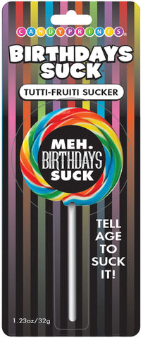 Birthdays Suck Meh Lollipop - realistic enterprises llc