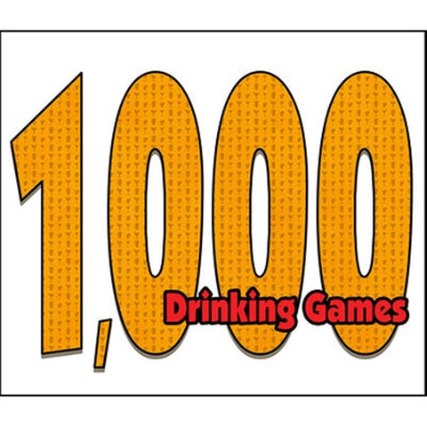 1,000 Drinking Games - realistic enterprises llc