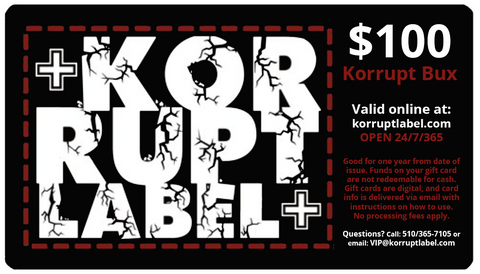 Korrupt Label $100 Gift Card