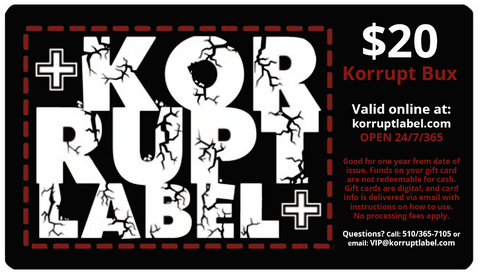 Korrupt Label $20 Gift Card