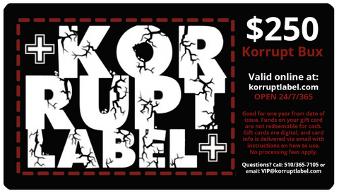 Korrupt Label $250 Gift Card