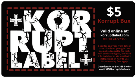 Korrupt Label $5 Gift Card