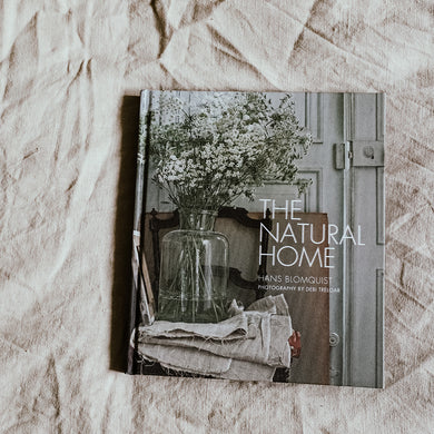 The Natural Home : Creative interiors inspired by the beauty of the natural world