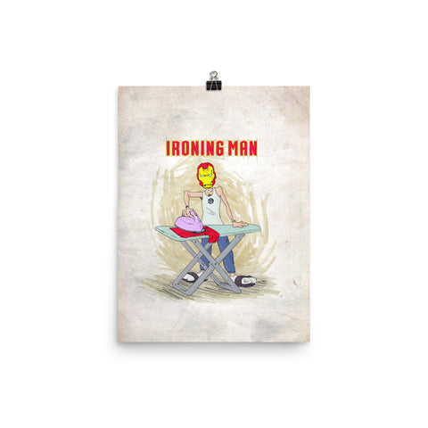 Ironing Man - Punny Posters and Prints