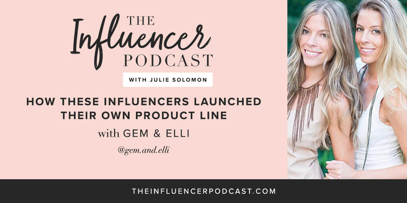 The Influencer Podcast | HOW THESE INFLUENCERS LAUNCHED THEIR OWN PRODUCT LINE