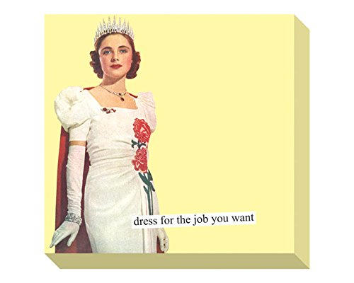 Anne Taintor Dress For The Job Sticky Notes